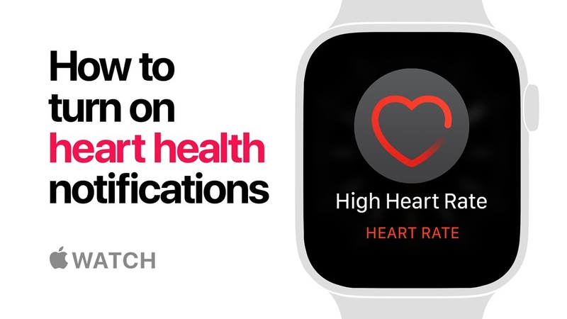 Apple Watch Series 4 How to turn on heart health notifications Apple