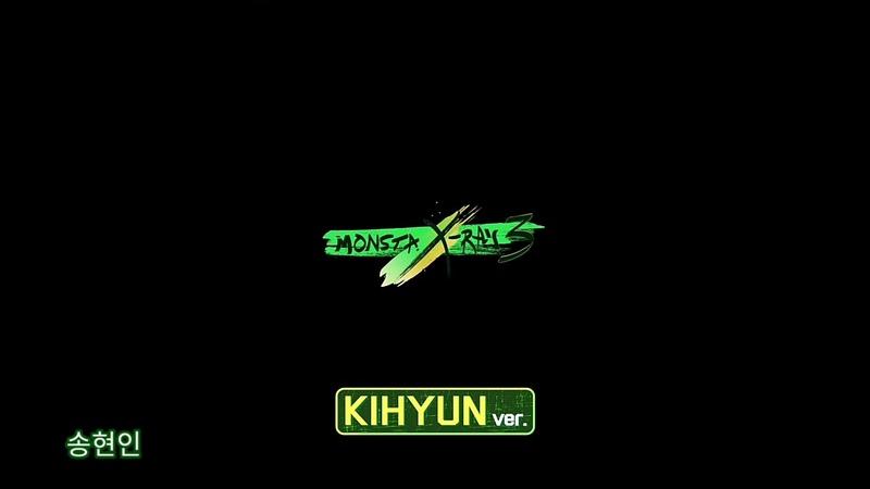 MONSTA X-RAY 3 (몬스타엑스레이 3) - KIHYUN (기현) 🐹