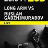 26/04 - LONG ARM vs Ruslan Gadzhimuradov @ MOD