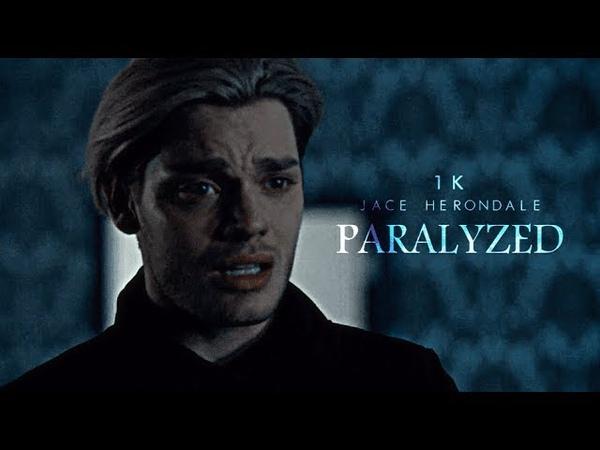 Jace Herondale • Paralyzed [1K]
