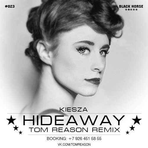 Kiesza - Hideaway (Tom Reason Remix)