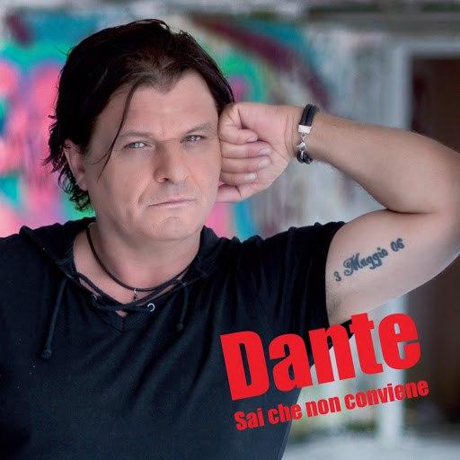 Dante альбом Sai che non conviene