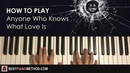 HOW TO PLAY Irma Thomas Anyone Who Knows What Love Is Piano Tutorial Lesson