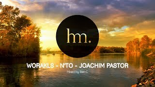 Worakls N'to Joachim Pastor Mix Special Hungry Music Mixed by Ben C
