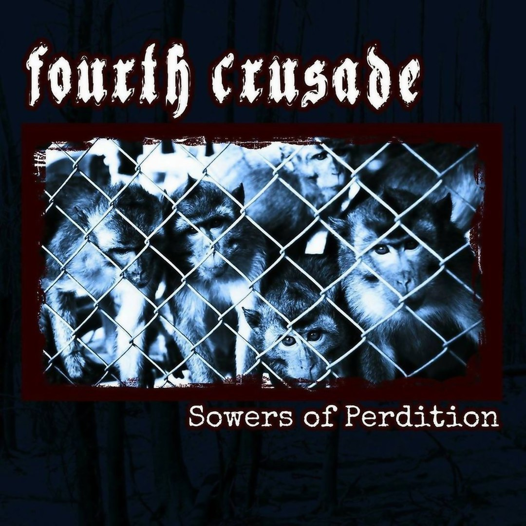 Fourth Crusade - Sowers of Perdition (EP) (2016