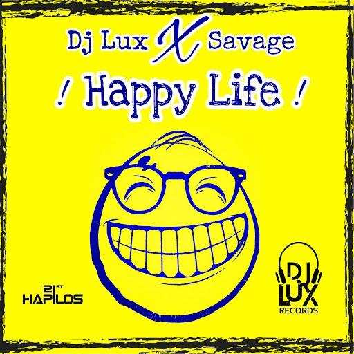 Savage альбом Happy Life