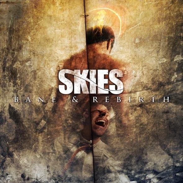 SKIES -  Bane & Rebirth [EP] (2012)