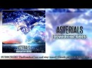 Asterials -- Constructed Visions ft. Peter Kosenkov of Change of Loyalty