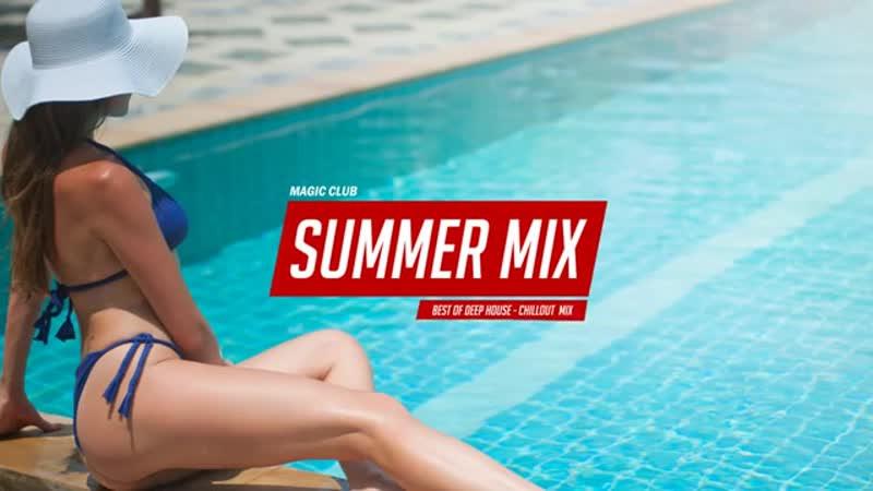 MEGA-HITS-2019-🍓-Summer-Mix-2019-🍓-Best-Of-Deep-House-Sesions-Music-Chill-Out-Mix-By-Magic