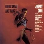 Johnny Cash альбом Blood, Sweat And Tears