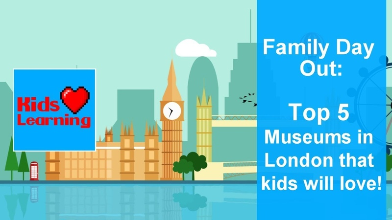 Family day out: Top 5 Museums in London that kids will love [in 2018]