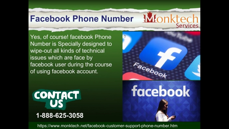Facebook Phone Number 1-888-625-3058 is applicable for anyone who are facebook users