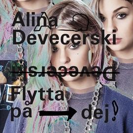 Alina Devecerski альбом Flytta på dej (Du måste flytta på dig)