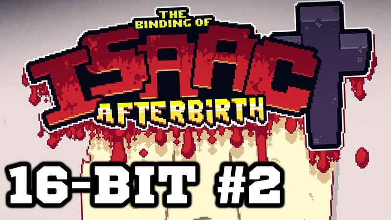 16-bit Mod 2 - The Binding of Isaac Afterbirth