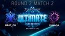 Ultimate Series 2018 Season 1 RU — Round 2 Match 2: BratOK (T) vs DIMAGA (Z)
