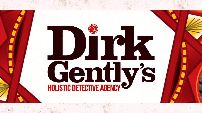 Детективное агентство Дирка Джентли / Dirk Gently's Holistic Detective Agency (2016 - ...) Тизер 2го сезона Kinowik