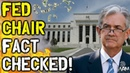 Fact Checking Jerome Powell - The Federal Reserve The Coming CRASH!