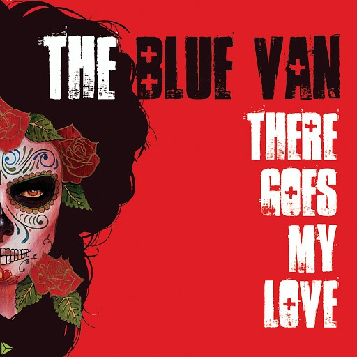 The Blue Van альбом There Goes My Love