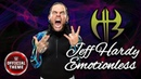 Jeff Hardy new WWE THEME SONG EMOTIONLESS Peroxwhy Gen CFO$