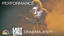 """Drab Majesty: """"Not Just a Name"""" - Last Call with Carson Daly (Musical Performance)"""
