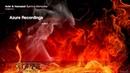 Adel Hamaeel – Burning Memories (Original Mix) [Azure Recordings]