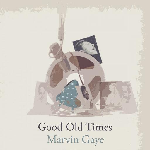 Marvin Gaye альбом Good Old Times