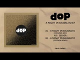 dOP - A Night In Sausalito (Deetron Remix)