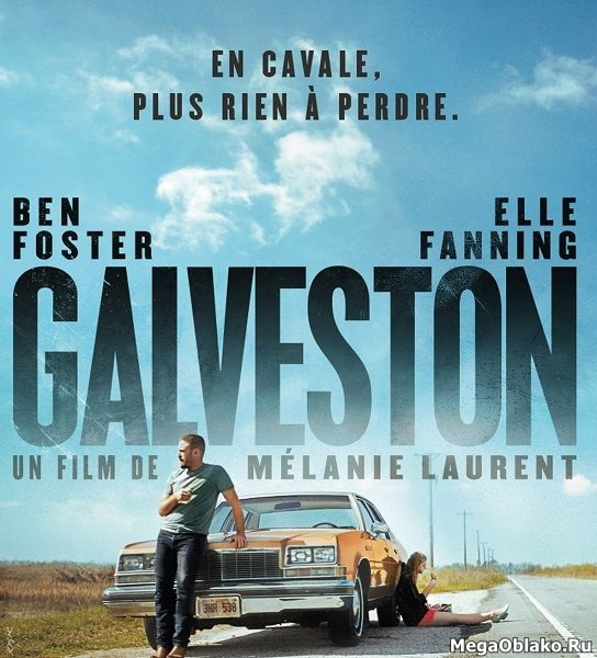 Галвестон / Galveston (2018/WEB-DL/WEB-DLRip)