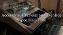 Access Virus TI Polar Ambient and Eventide Space BalckHole