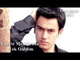 Uzeyir Mehdizade - Tek Qaldim ( Yep Yeni 2014 )