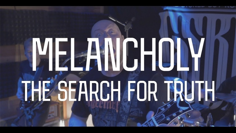 MELANCHOLY SEARCH FOR TRUTH CSBR Live