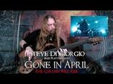 Steve Di Giorgio bass playthrough GONE IN APRIL, The Curtain Will Rise