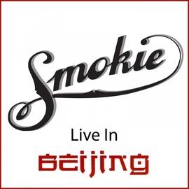 Smokie альбом Live in Beijing