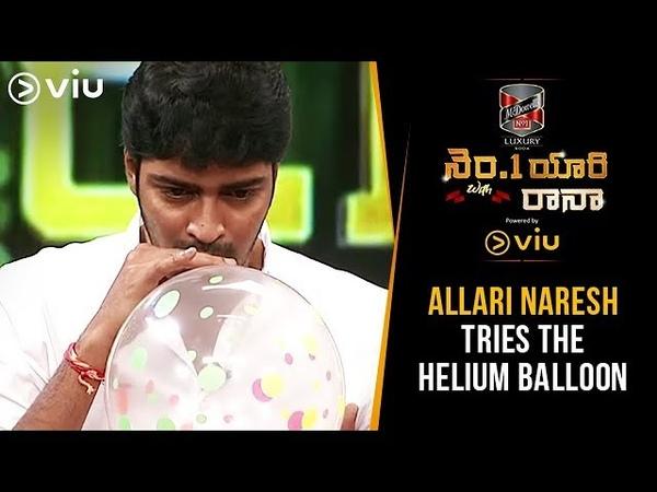 Allari Naresh Tries Helium Balloon No 1 Yaari With Rana Avasarala Srinivas Viu India