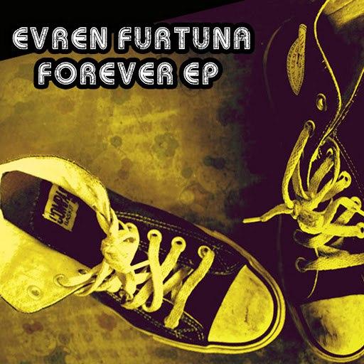 evren furtuna альбом Forever EP