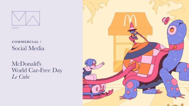2017 Motion Awards %3E Commercial %3E Social Media: McDonald's World Car Free Day