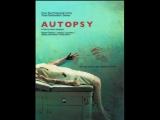 Вскрытие (Autopsy) (2008) ужасы