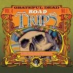 Grateful Dead альбом Road Trips Vol. 4 No. 1: 5/23/69 - 5/24/69 (Seminole Reservation, Hollywood, FL)