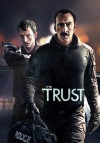 Policías corruptos (The Trust)