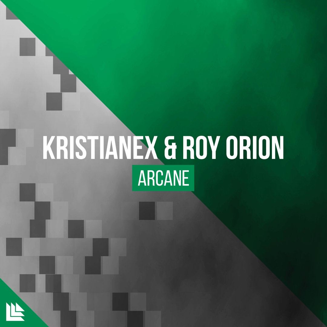 Kristianex, Roy Orion - Arcane (Extended Mix)