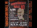 Thrashcore Ball VI - 05 - Entrails Massacre