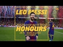 Messi the player with most honours in Barça history