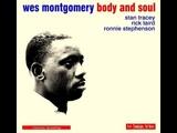 Wes Montgomery Quartet 1965 - Here's That Rainy Day