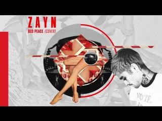 Zayn - bed peace (jhené aiko cover)