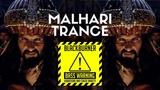 Malhari Trance
