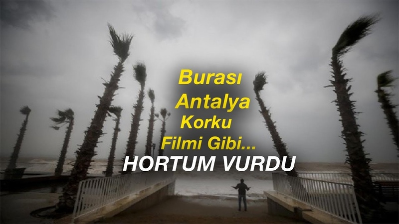 Antalyayı Hortum Vurdu
