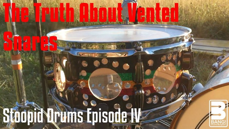 THE TRUTH ABOUT VENTED SNARES | Stoopid Drums Episode IV