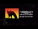 The Prodigy — Beyond the Deathray