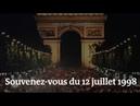 France 98 : souvenez-vous de ce 12 juillet