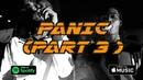 "Sheff G x Sleepy Hallow x Fresh G ""Panic Part 3"